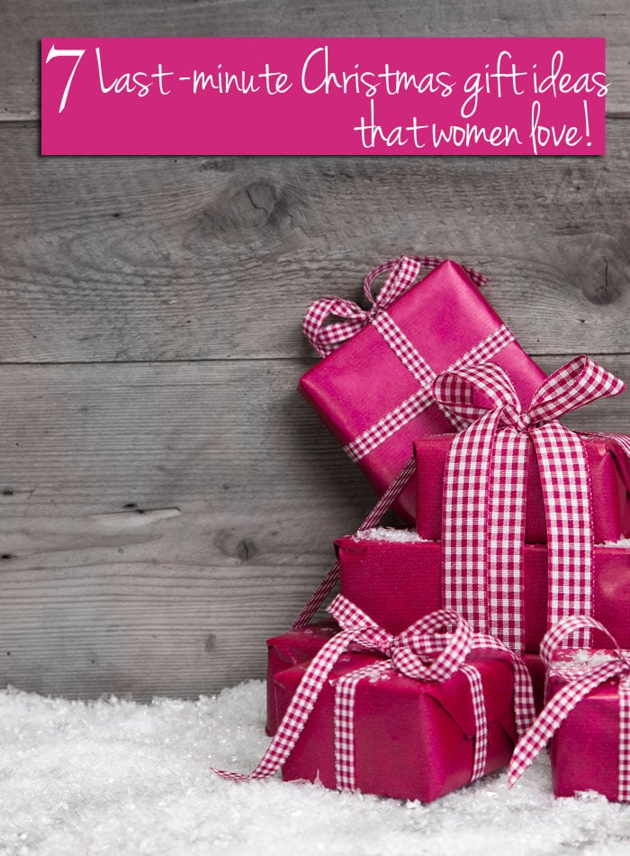 last minute Christmas gift ideas for women